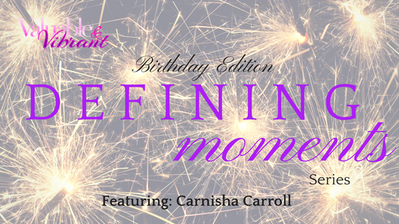 Defining Moments Series | Birthday Edition